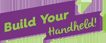 Build Your Handheld!